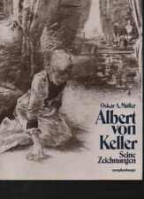 (48822)   Müller Albert von Keller. Seine Zeichnungen, nymphenburger, Großb