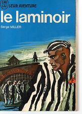 LE LAMINOIR, par Serge MILLER, J'AI LU AVENTURE N° 154