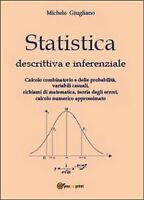 Statistica descrittiva e inferenziale  di Michele Giugliano,  2014,  Youcanprint