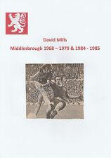 David Mills Middlesbrough 1968-79 & 1984-85 ORIG firmato PICTURE taglio