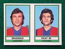CALCIATORI 1973-74 73-1974 n 445 CATANIA SPAGNOLO PICAT RE , Figurina Panini NEW