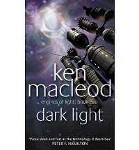 Ken MacLeod SIGNED DARK LIGHT (paperback)