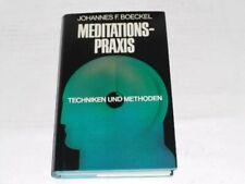 Boeckel Meditationspraxis ; Techniken und Methoden