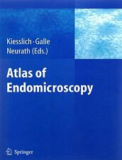 Atlas of Endomicroscopy von Kiesslich Galle Neurath Springer Verlag 2008 Medizin