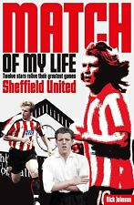 Match Of My Life - Sheffield United - Twelve Stars Relive Leur Greatest Jeux