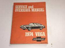 1974 VEGA CHEVROLET SERVICE AND OVERHAUL SHOP MANUAL