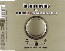 Jason Nevins vs. Fast Eddie: Throw Your Hands Up (Maxi CD, 5 Versionen, 1999)