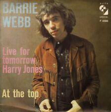 "BARRIE WEBB (O.P.M.C.): Live For Tomorrow - Harry Jones (´70 / scarce German 7"")"