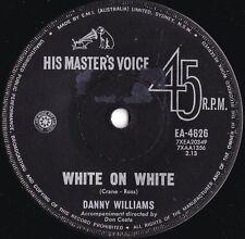 Danny Williams ORIG OZ 45 White on white VG+ '64 HMV EA4626 Pop Soul