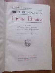 Antonio Abbruzzese BREVE DISEGNO DELLA CIVILTA' EBRAICA 1° ed. Giusti 1925