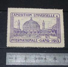 CINDERELLA TIMBRE 1913 EXPOSITION UNIVERSELLE INTERNATIONALE GAND BELGIQUE GENT
