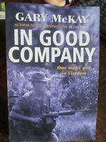 In Good Company 11 Platoon 4th Battalion RAR Australians in Vietnam War New book