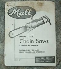 Mall model 11E12 Chain Saw Care, Maintenance, Operation booklet