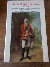 BRITISH MILITARY UNIFORMS 1768-96 The Dress of the Army from Official Sources