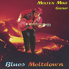Blues Meltdown by Molten Mike (CD, Oct-2002, Ranluron)