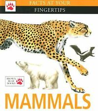 Mammals (Facts at Your Fingertips) by Beer, Amy-Jane, Morris, Pat