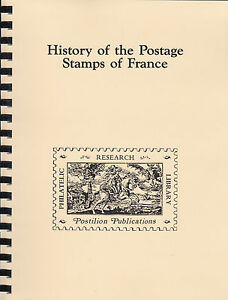 History of the Postage Stamps of France, by Arthur Maury, New reprint