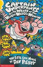 NEW  (book 5) CAPTAIN UNDERPANTS and the WRATH of the WICKED WEDGIE WOMAN