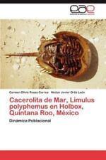 Cacerolita de Mar, Limulus Polyphemus En Holbox, Quintana Roo, Mexico (Paperback