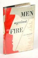 FIRST EDITION 1947 MEN AGAINST FIRE PROBLEM OF BATTLE COMMAND  S L A MARSHALL