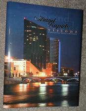 Grand Rapids Michigan VISIONS NEW 388 Pages HC+DJ 2007 Rich Devos 1st Edition !!