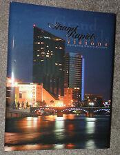 Grand Rapids Michigan VISIONS NEW 388 Pages HC+DJ 2007 Rich Devos 1st Edition !!