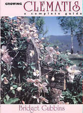 New, Growing Clematis: A Complete Guide, Bridget Gubbins, Book