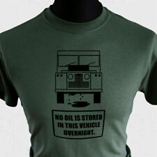No Oil Joke T Shirt Land Rover Parody Funny 4x4 Defender 110 Off Road Green