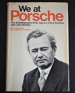 We at Porsche-Dr. Ferry Porsche w/John Bentley (1976 First Ed. Hardcover)