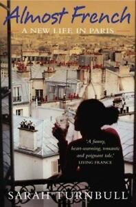 Almost French: A New Life in Paris