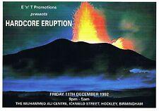 HARDCORE ERUPTION Rave Flyer Flyers 11/12/92 A5 The Mohammed Ali Centre B'Ham