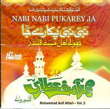 MUHAMMAD ASIF ATTARI - VOL 2 / NABI NABI PUKAREY JA-BRAND NEW CD - FREE UK POST