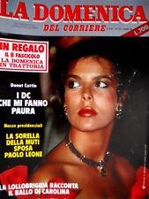 Domenica del Corriere 34 1981 Cattin: I DC che mi fanno paura. Lollobrigida  C51