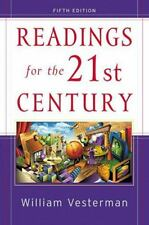 Readings for the 21st Century: Issues for Today's Students 5th Edition