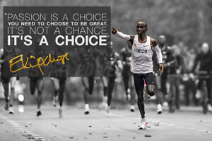 Eliud Kipchoge quote poster print photo - Pre Signed -12 x 8 inches - Passion