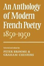 An Anthology of Modern French Poetry (1850 1950) (Paperback or Softback)