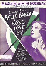 """SONG OF LOVE Sheet Music """"I'm Waling With The Moonbeams"""" Belle Baker"""