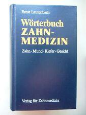 Wörterbuch Zahnmedizin Zahn Mund Kiefer Gesicht 1992