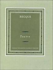 BECQUE Henry, Teatro. UTET, I grandi scrittori stranieri, 1971