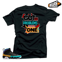 Shirt Match Jordan 9 Dream It Do It -99 Problems Black Tee