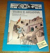 TESEO E ARIANNA Narrativa Scuola Elementare Hawthorne Edit. PICCOLI 1985