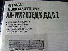 Aiwa AD-WX 707 E,H,K,G,U,C,Z.  Owner's manual Mode D'emploi  User's Manual