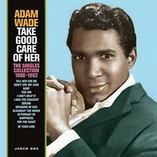 Adam Wade - Take Good Care Of Her: Singles Collection 1960-1962 [New CD] UK - Im