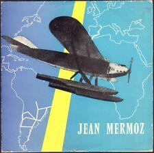 JEAN MERMOZ Aviateur / Photo AVION PLANE RARE 45T EP REFLETS 3001