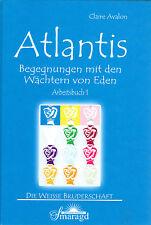 ATLANTIS - Begegnungen mit den Wächtern von Eden - Claire Avalon BUCH