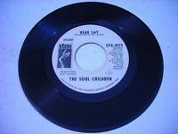 PROMO The Soul Children Hear Say / Don't Take My Sunshine 1969 45rpm