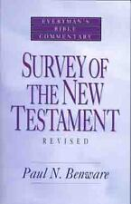 Survey of the New Testament- Everyman's Bible Commentary: By Benware, Pau...