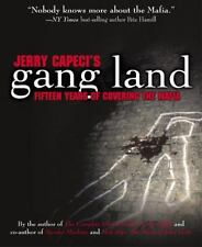 Jerry Capeci's Gang Land - Fifteen Years of Covering the Mafia