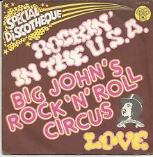 BIG JOHN'S ROCK N ROLL CIRCUS Rockin in the USA FRENCH SINGLE DJM 1974