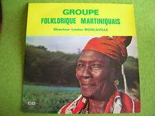 LP GROUPE FOLKLORIQUE MARTINIQUAIS-LOULOU BOISLAVILLE